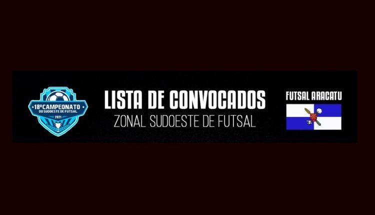 SELEÇÃO ARACATUENSE DE FUTSAL É CONVOCADA PARA O 18° CAMPEONATO DE FUTSAL DO SUDOESTE BAIANO